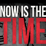 NOW IS THE TIME 2015